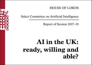 Read more about the article House of Lords Select Committee Report calls for ethical AI